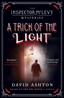 A Trick of the Light : An Inspector McLevy Mystery, Paperback Book