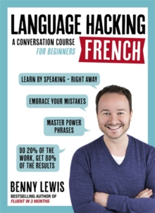 Language Hacking French (Learn How to Speak French - Right Away) : A Conversation Course for Beginners, Mixed media product Book