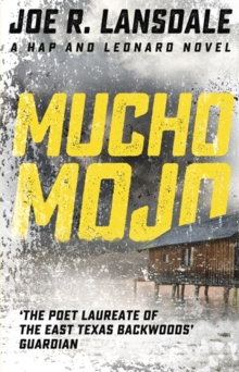 Mucho Mojo : Hap and Leonard Book Two, Paperback Book