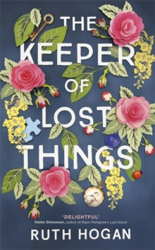 The Keeper of Lost Things : The feel-good novel of the year, Hardback Book