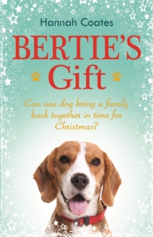 Bertie's Gift: the Perfect Feel-Good Read!, Hardback Book