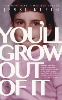 You'll Grow Out of it, Paperback Book