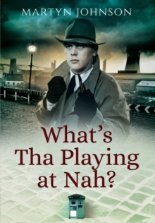 What's Tha Playing at Nah?, Paperback Book