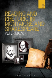 Reading and Rhetoric in Montaigne and Shakespeare