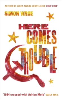 Here Comes Trouble, Hardback Book