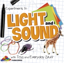 Experiments in Light and Sound with Toys and Everyday Stuff, Hardback Book