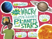 Totally Wacky Facts About Planets and Stars, Paperback Book