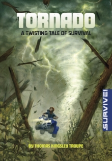 Tornado: A Twisting Tale of Survival, Paperback Book