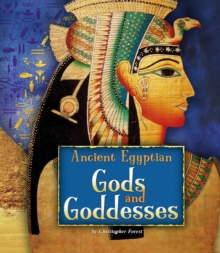 Ancient Egyptian Gods and Goddesses, Hardback Book