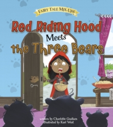Red Riding Hood Meets the Three Bears, Paperback Book