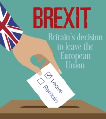 Brexit : Britain's Decision to Leave the European Union, Paperback Book