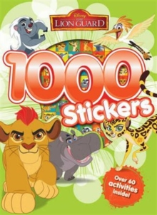 Disney Junior The Lion Guard 1000 Stickers, Paperback Book