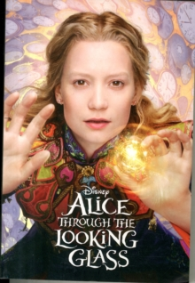 Disney Alice Through the Looking Glass, Paperback Book