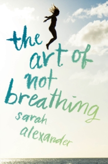 The Art of Not Breathing, Paperback Book