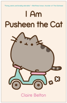 I Am Pusheen the Cat, Paperback Book