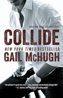 Collide : Book One in the Collide Series, Paperback Book