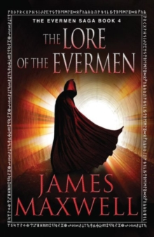 The Lore of the Evermen, Paperback Book