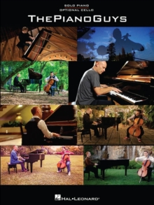 The Piano Guys : Solo Piano And Optional Cello, Paperback Book
