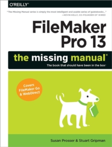 FileMaker Pro 13: The Missing Manual, Paperback Book