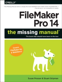 Filemaker Pro 14: The Missing Manual, Paperback Book