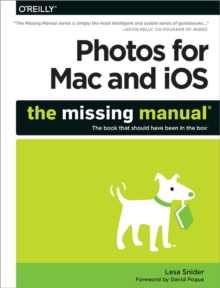 Photos for Mac and iOS: The Missing Manual, Paperback Book