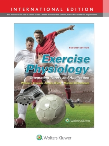 Exercise Physiology : Integrating Theory and Application, Hardback Book