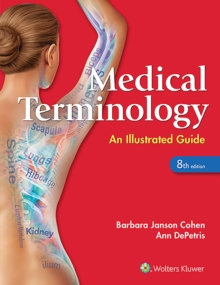 Medical Terminology : An Illustrated Guide, Paperback Book