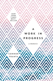 A Work in Progress: A Memoir, Hardback Book