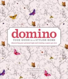 Domino: Your Guide to a Stylish Home, Hardback Book