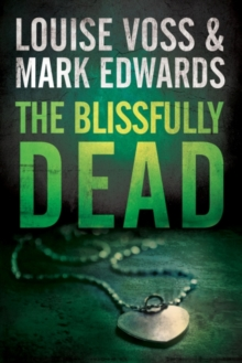 The Blissfully Dead, Paperback Book