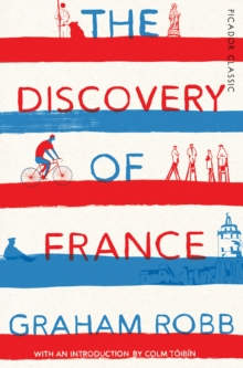 The Discovery of France : Picador Classic, Paperback Book