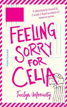 Feeling Sorry for Celia, Paperback Book