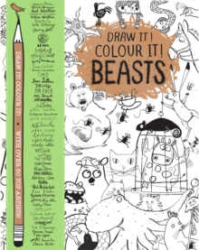 Draw it! Colour it! Beasts : With Over 50 Top Artists, Paperback Book