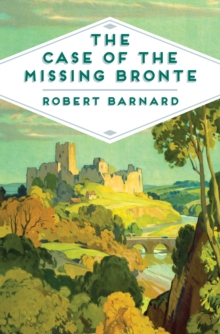 The Case of the Missing Bronte, Paperback Book