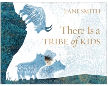 There is a Tribe of Kids, Paperback Book