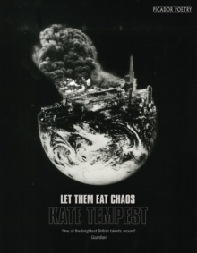 Let Them Eat Chaos, Paperback Book