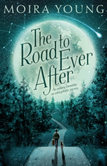 The Road to Ever After, Hardback Book