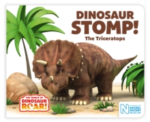 Dinosaur Stomp! The Triceratops, Board book Book