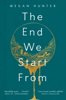 The End We Start from, Hardback Book