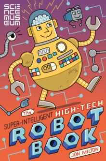The Super-Intelligent, High-tech Robot Book, Paperback Book