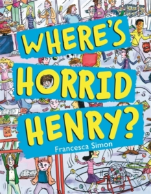 Where's Horrid Henry?, Paperback Book