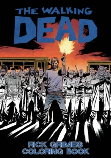 The Walking Dead: Rick Grimes Adult Coloring Book, Paperback Book