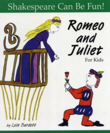 """Romeo and Juliet"" for Kids, Paperback Book"