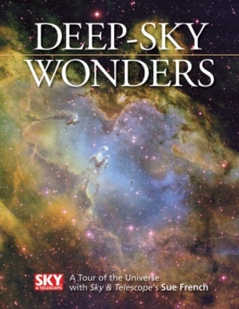 Deep-sky Wonders : A Tour of the Universe, Hardback Book