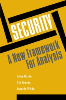 Security : A New Framework for Analysis, Paperback Book