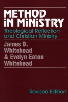 Method in Ministry : Theological Reflection and Christian Ministry, Paperback Book