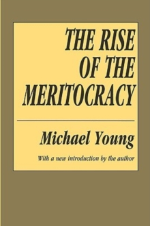 The Rise of the Meritocracy, Paperback Book
