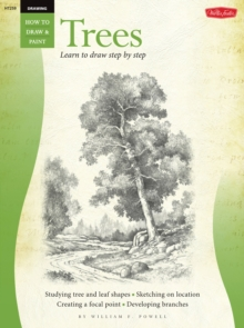 Drawing: Trees with William F. Powell : Learn to Paint Step by Step, Paperback Book