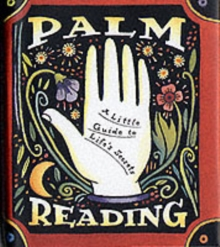 Palm Reading : A Little Guide to Life's Secrets, Hardback Book