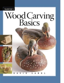 Wood Carving Basics, Paperback Book